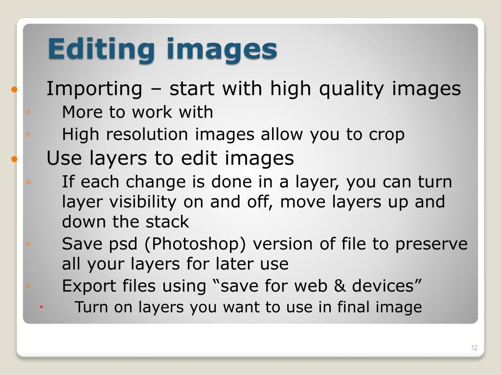 Importing – start with high quality images