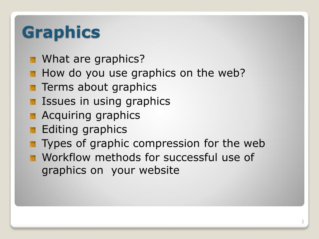 What are graphics?