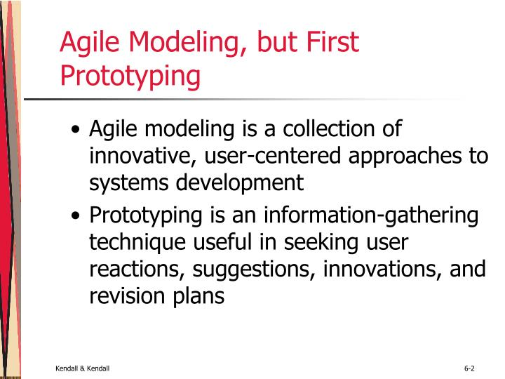 Agile modeling but first prototyping