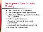 development tools for agile modeling