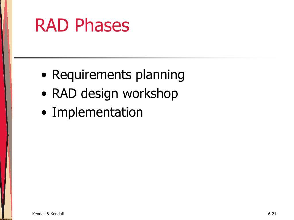 RAD Phases