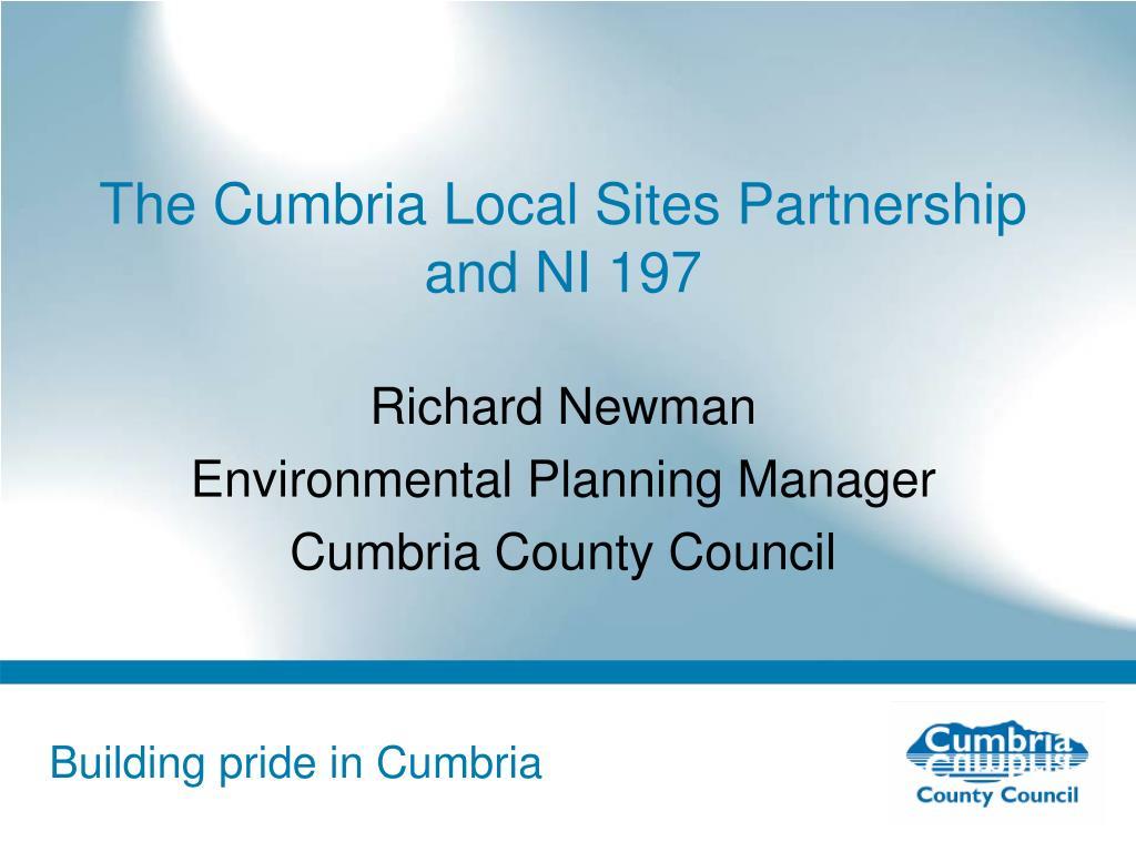 The Cumbria Local Sites Partnership and NI 197