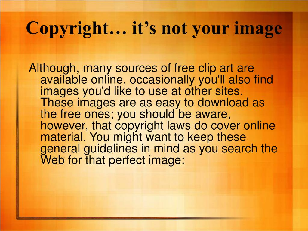 Copyright… it's not your image