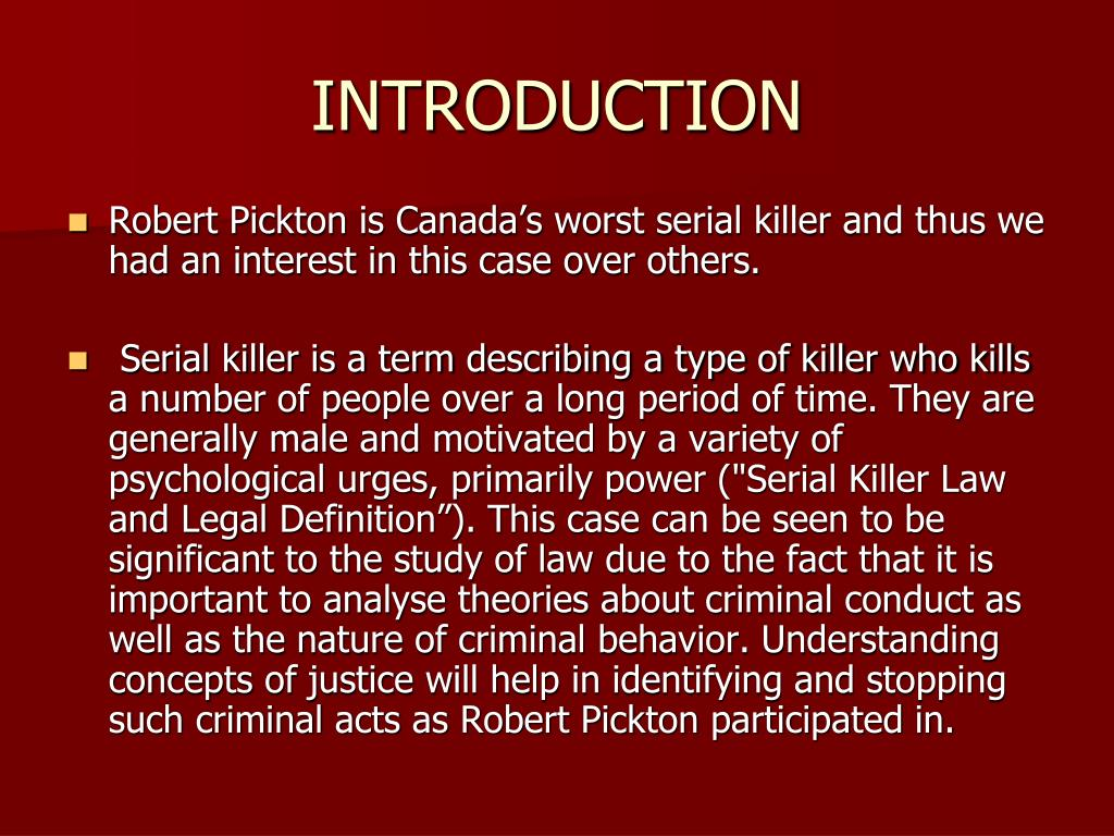 an introduction to serial killers 00:03:58 typical serial killers: have killed 3 or more people with a break in  between each killing this is different from a spree killer – which is a.