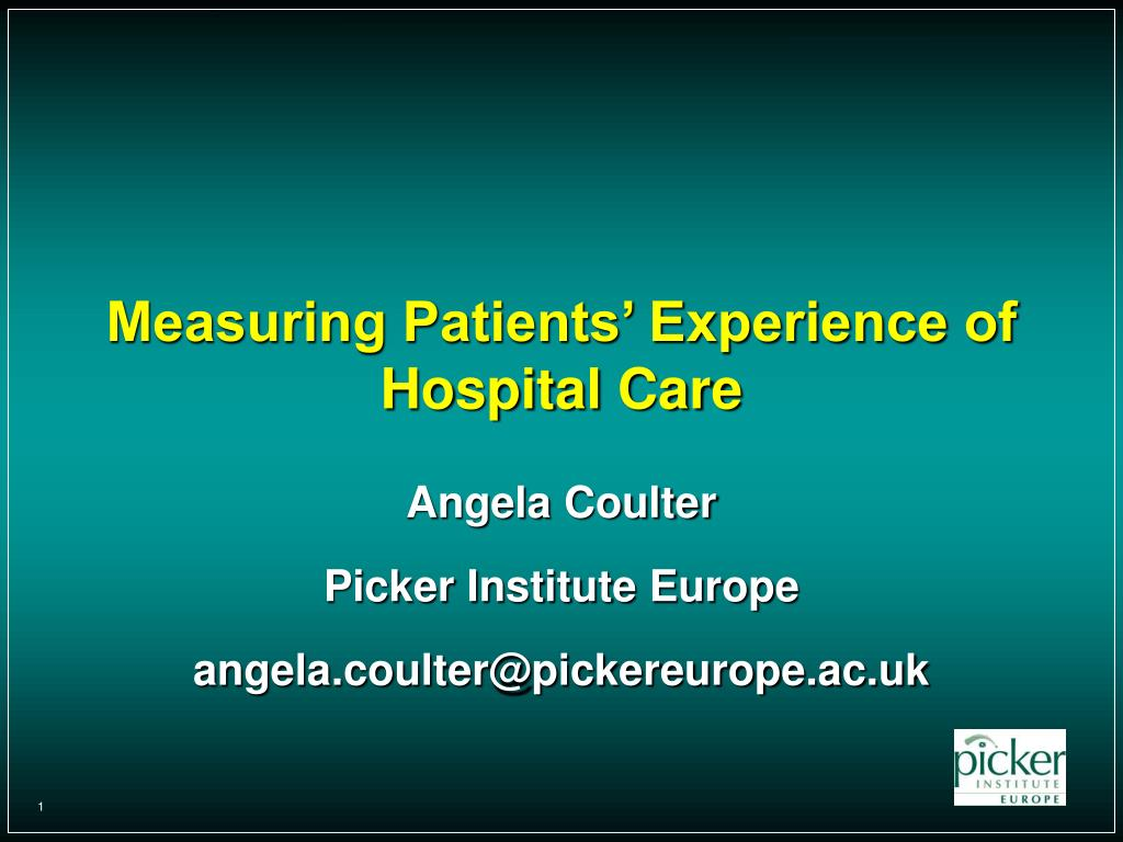 Measuring Patients' Experience of Hospital Care