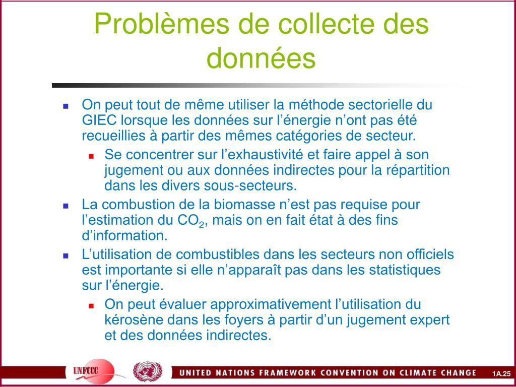 Problèmes de collecte des données