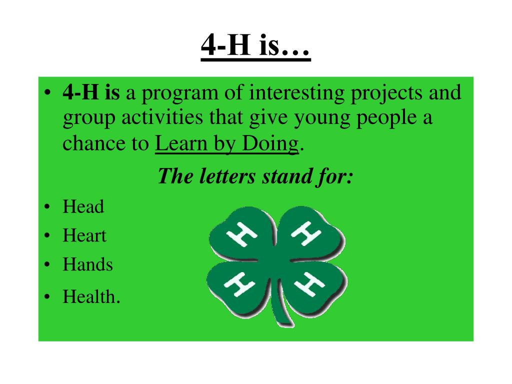 4-H is…