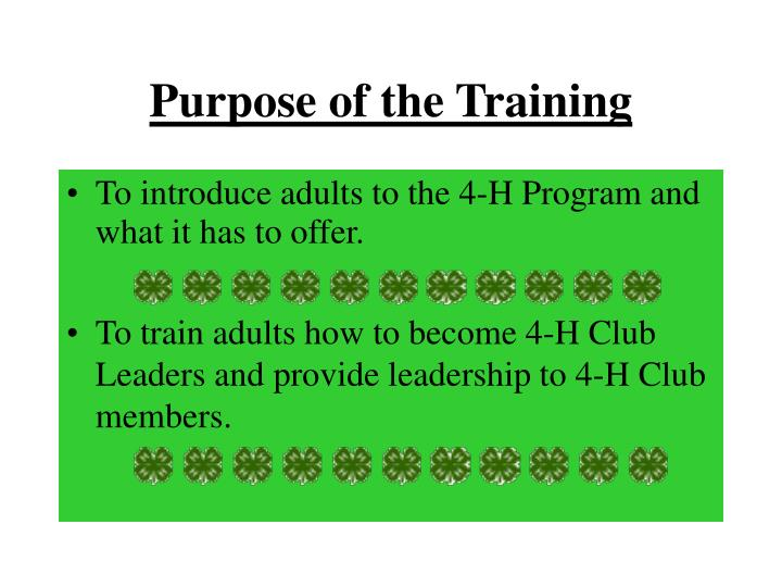 Purpose of the training