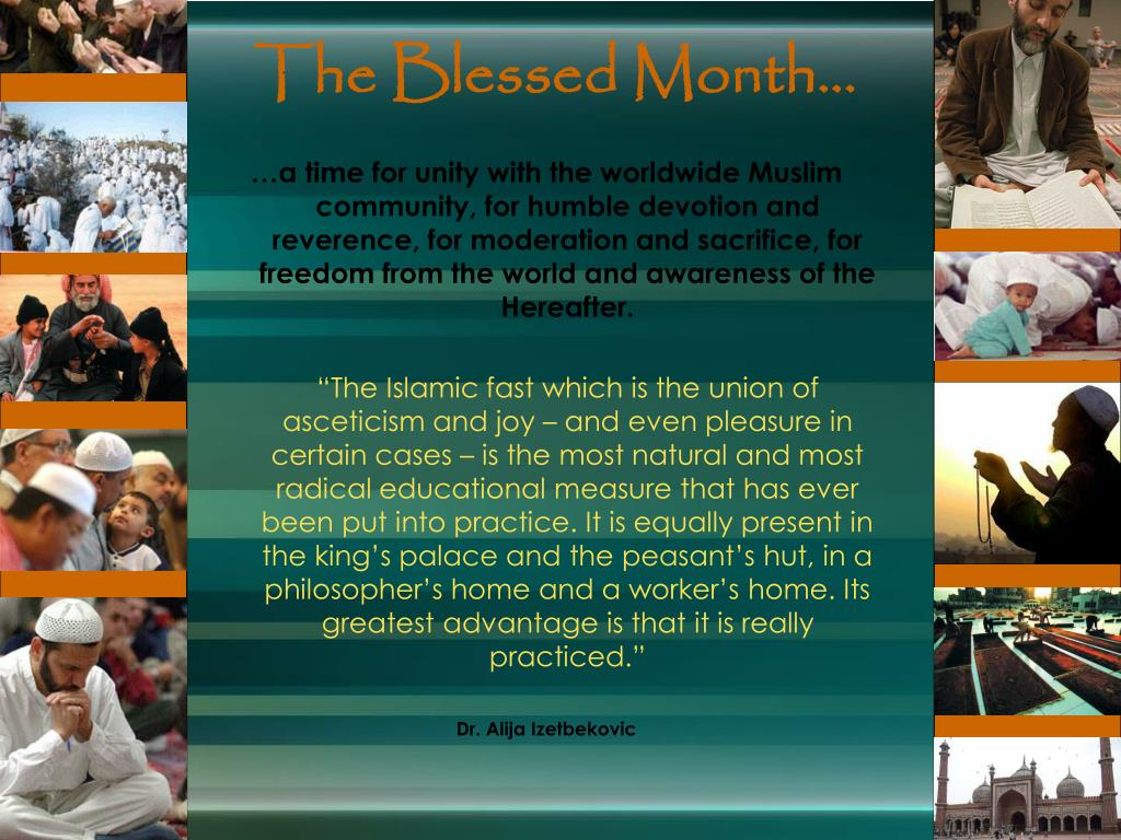 The Blessed Month...