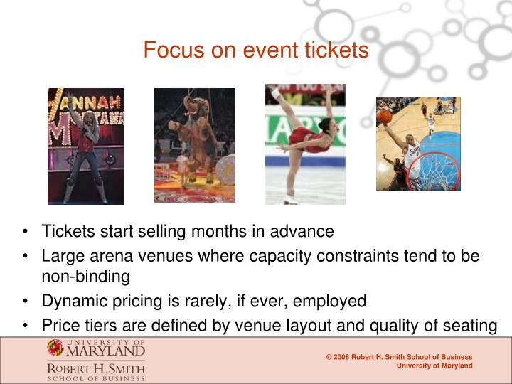 Focus on event tickets
