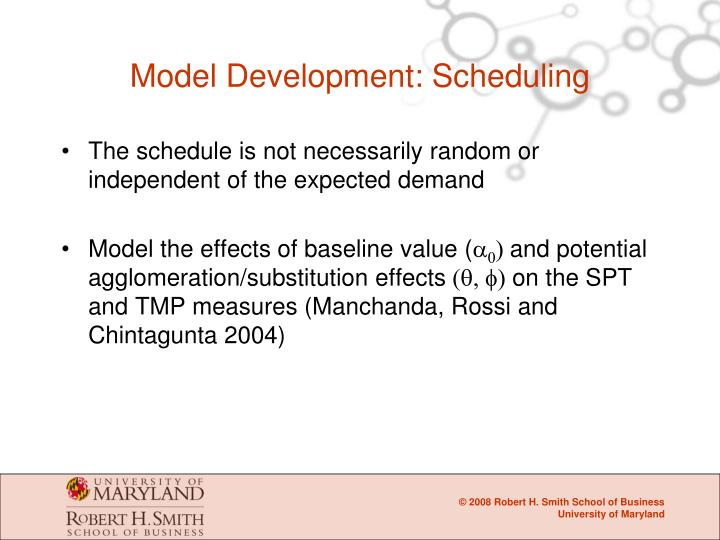 Model Development: Scheduling