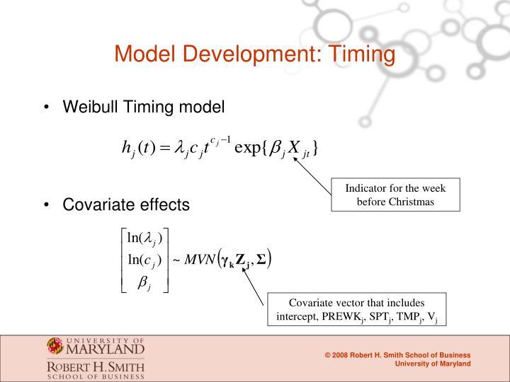 Model Development: Timing