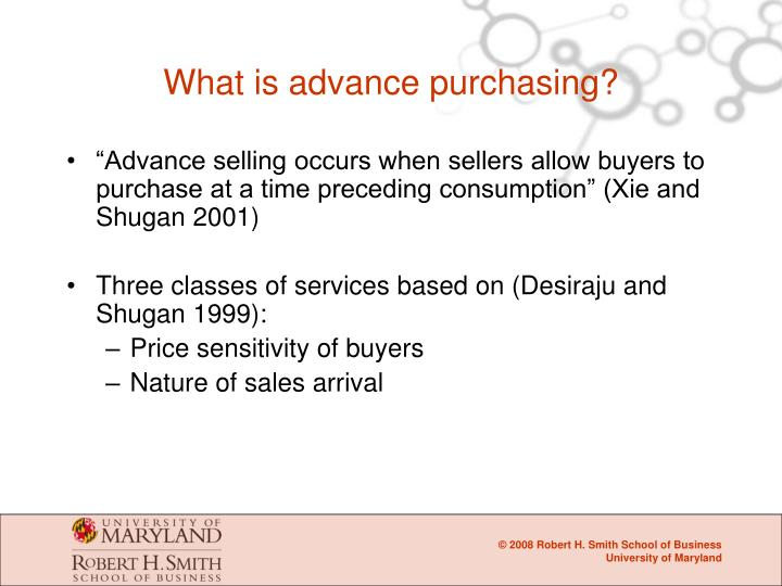 What is advance purchasing?