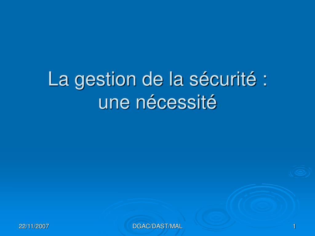 La gestion de la sécurité :
