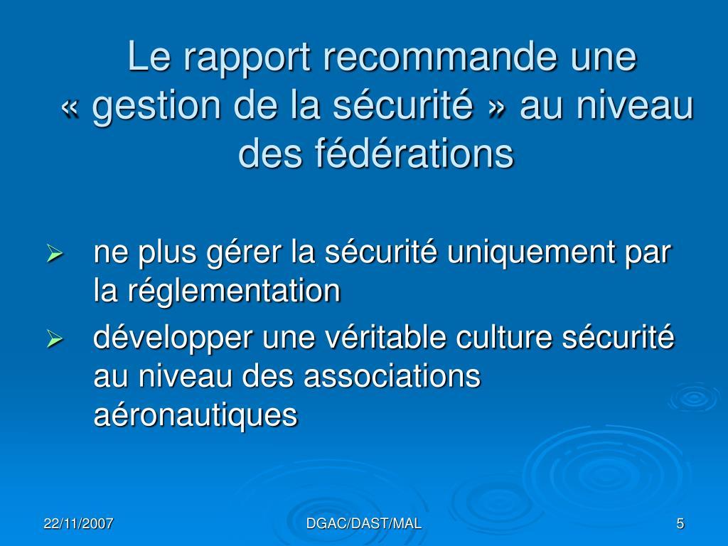 Le rapport recommande une «gestion de la sécurité» au niveau des fédérations