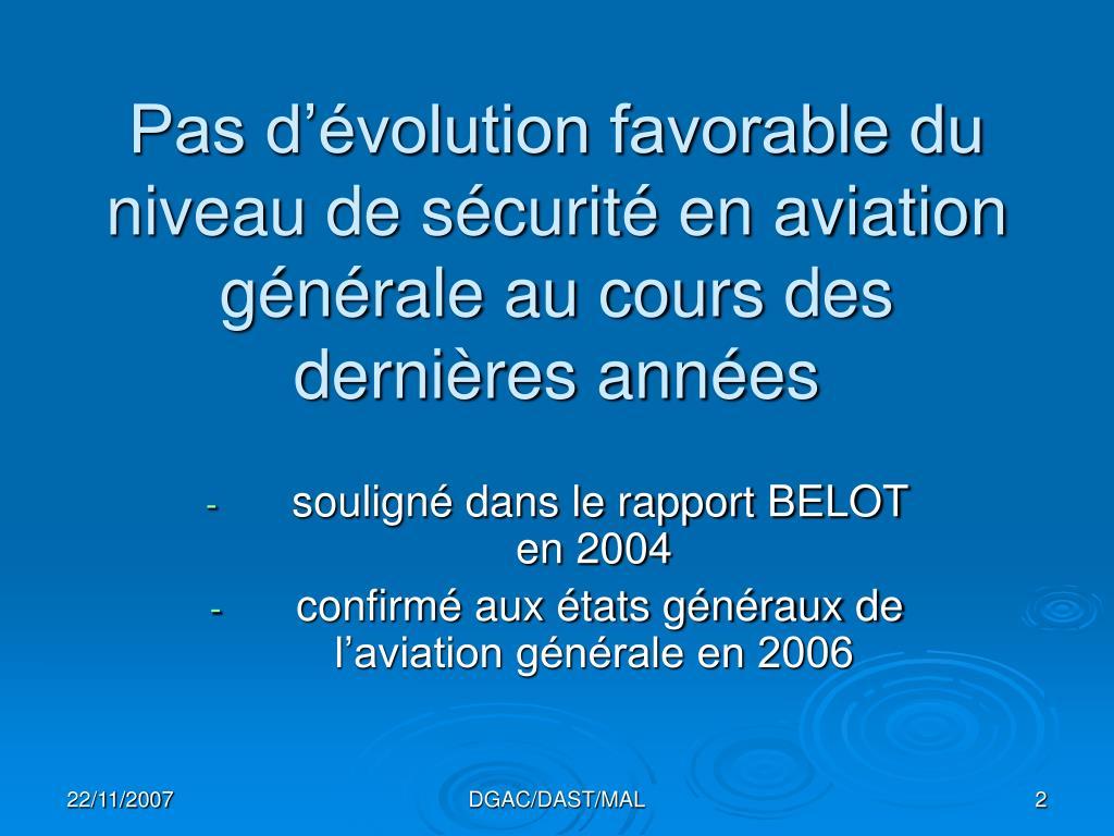 Pas d'évolution favorable du niveau de sécurité en aviation générale au cours des dernières années