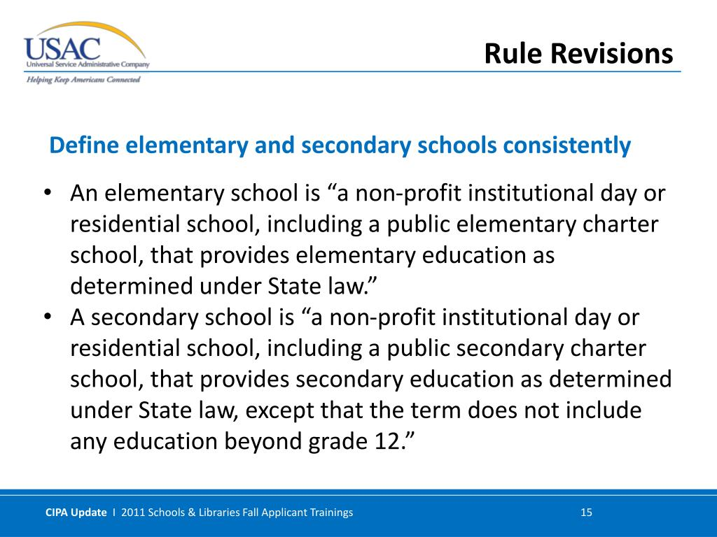 "An elementary school is ""a non-profit institutional day or residential school, including a public elementary charter school, that provides elementary education as determined under State law."""