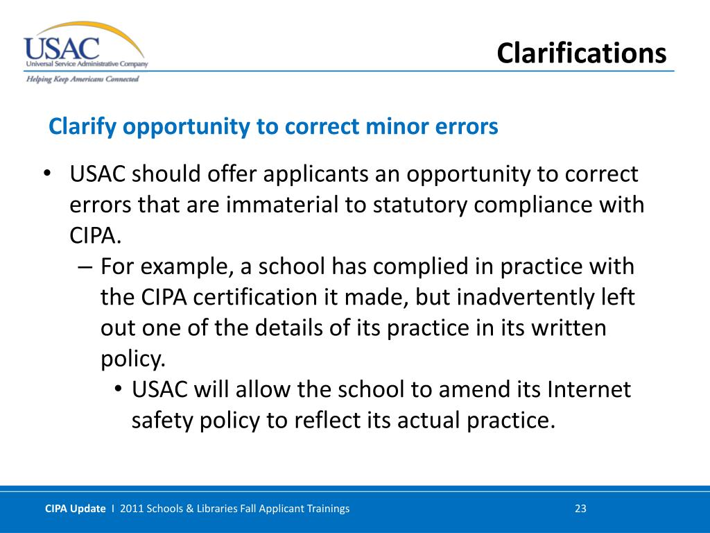 USAC should offer applicants an opportunity to correct errors that are immaterial to statutory compliance with CIPA.