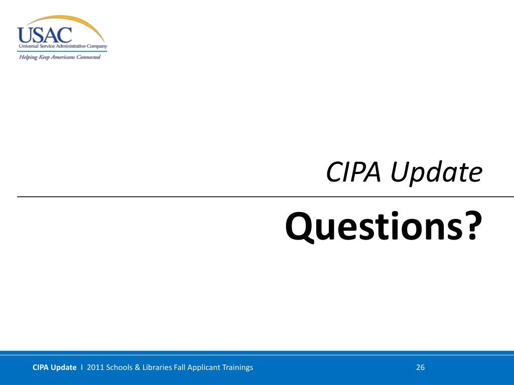 CIPA Update