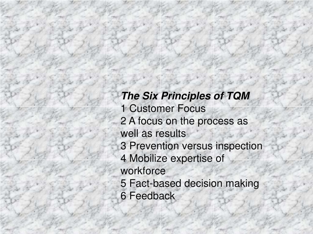 The Six Principles of TQM