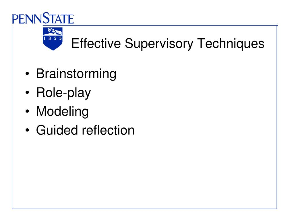 Effective Supervisory Techniques