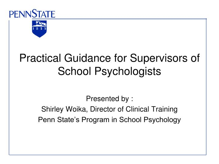Practical guidance for supervisors of school psychologists l.jpg