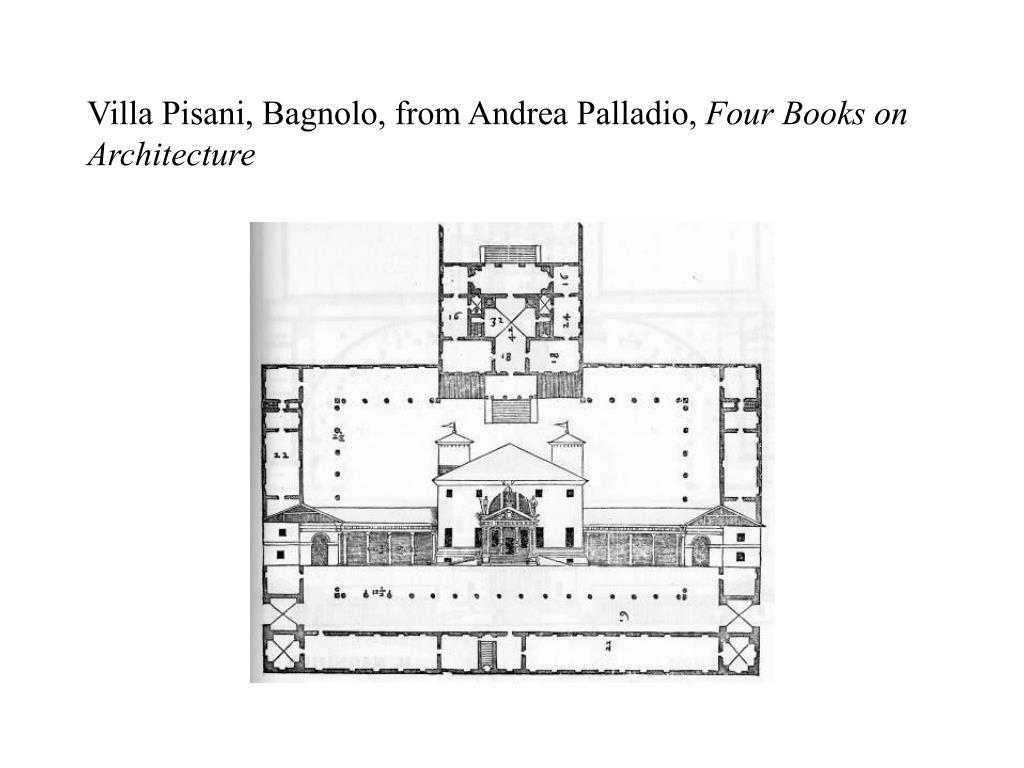 Villa Pisani, Bagnolo, from Andrea Palladio,