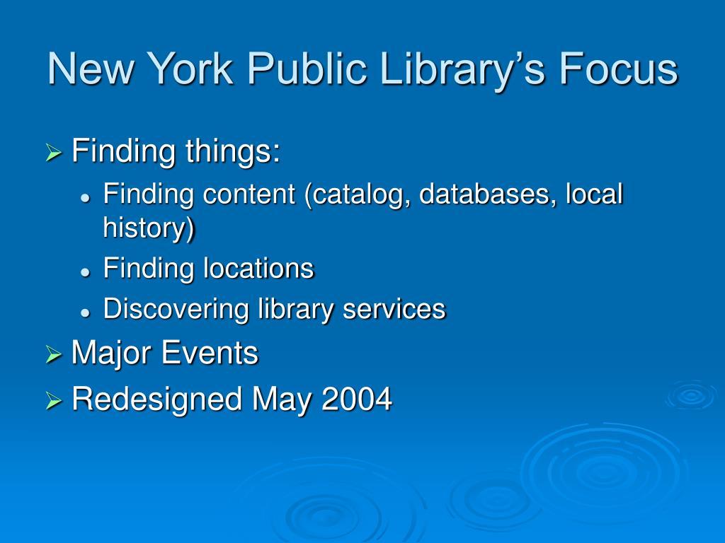 New York Public Library's Focus