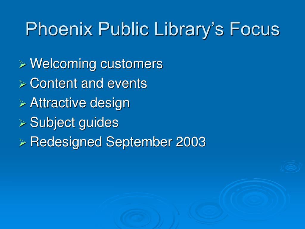Phoenix Public Library's Focus