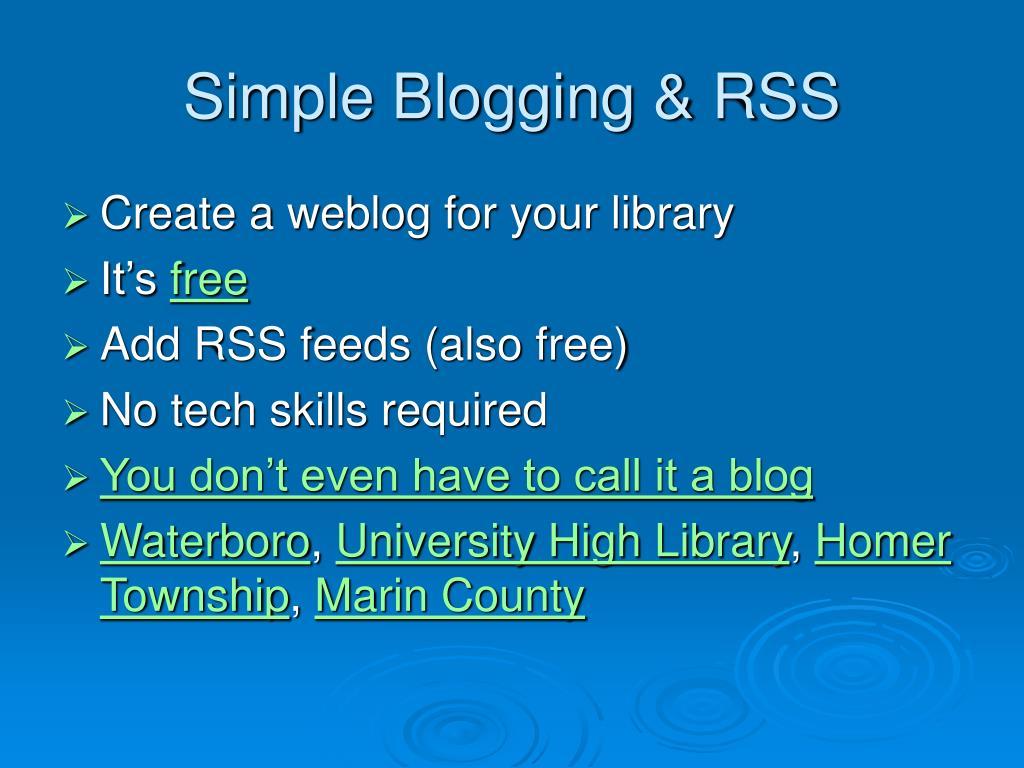 Simple Blogging & RSS