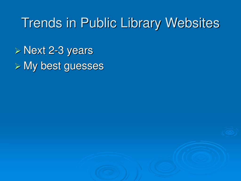 Trends in Public Library Websites