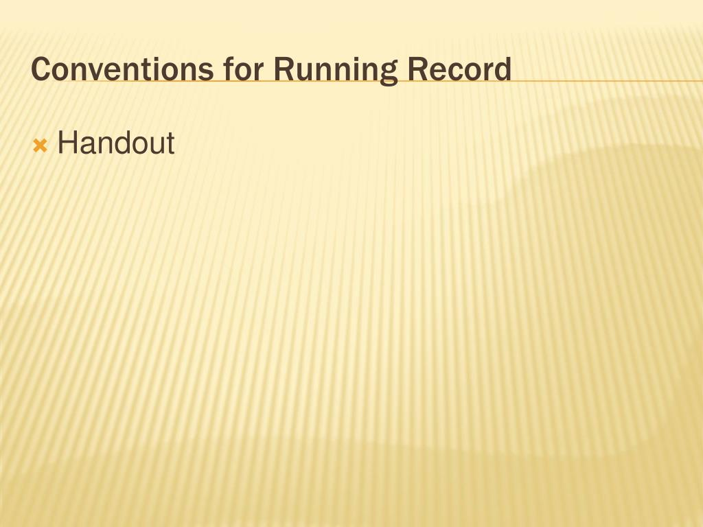 Conventions for Running Record