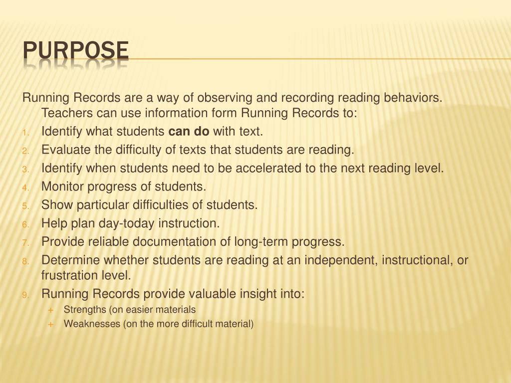Running Records are a way of observing and recording reading behaviors.  Teachers can use information form Running Records to: