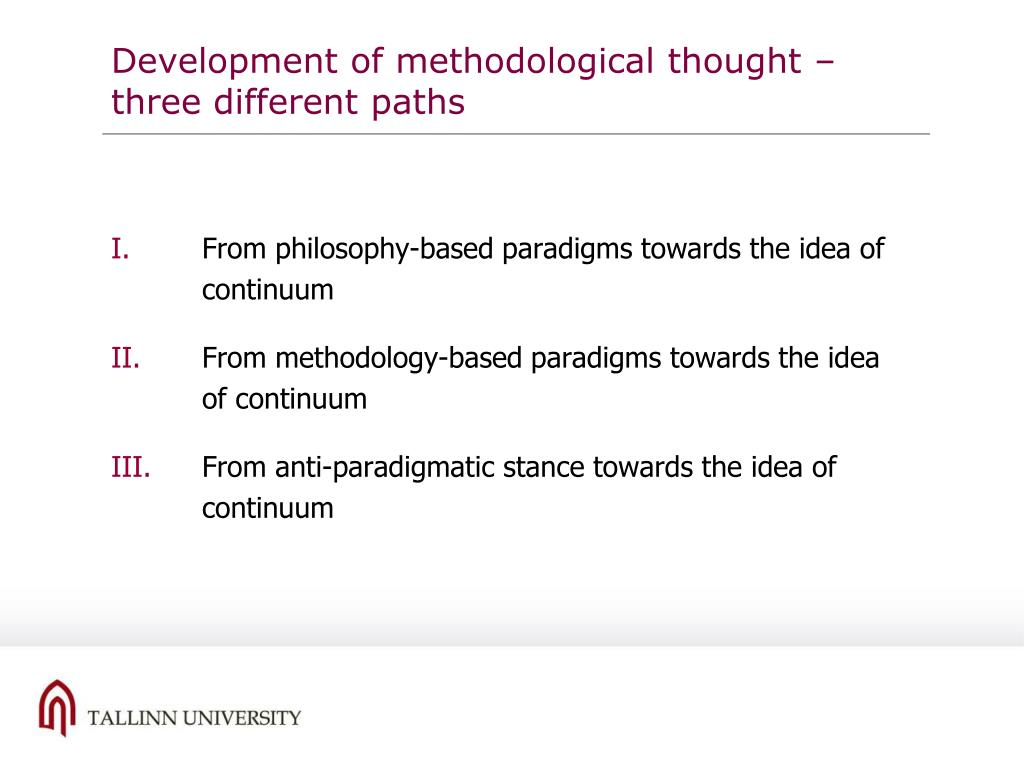 Development of methodological thought –