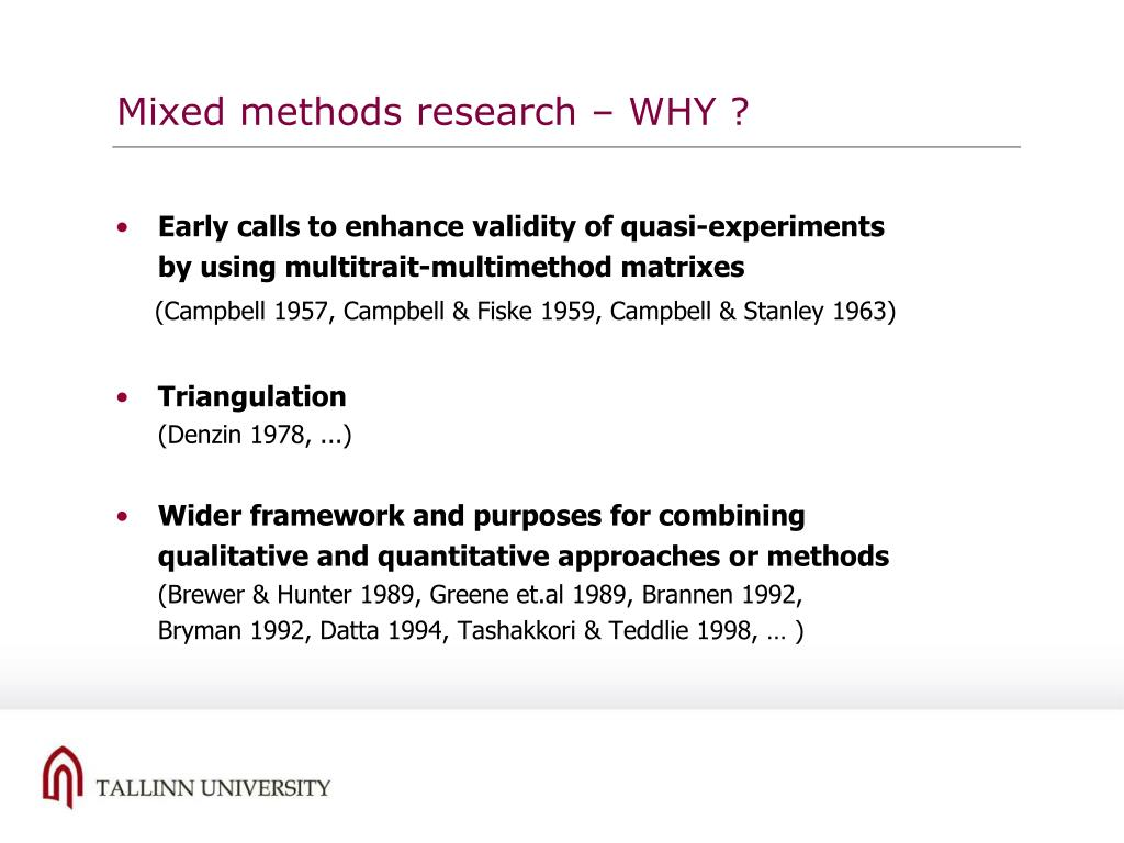 Mixed methods research – WHY ?