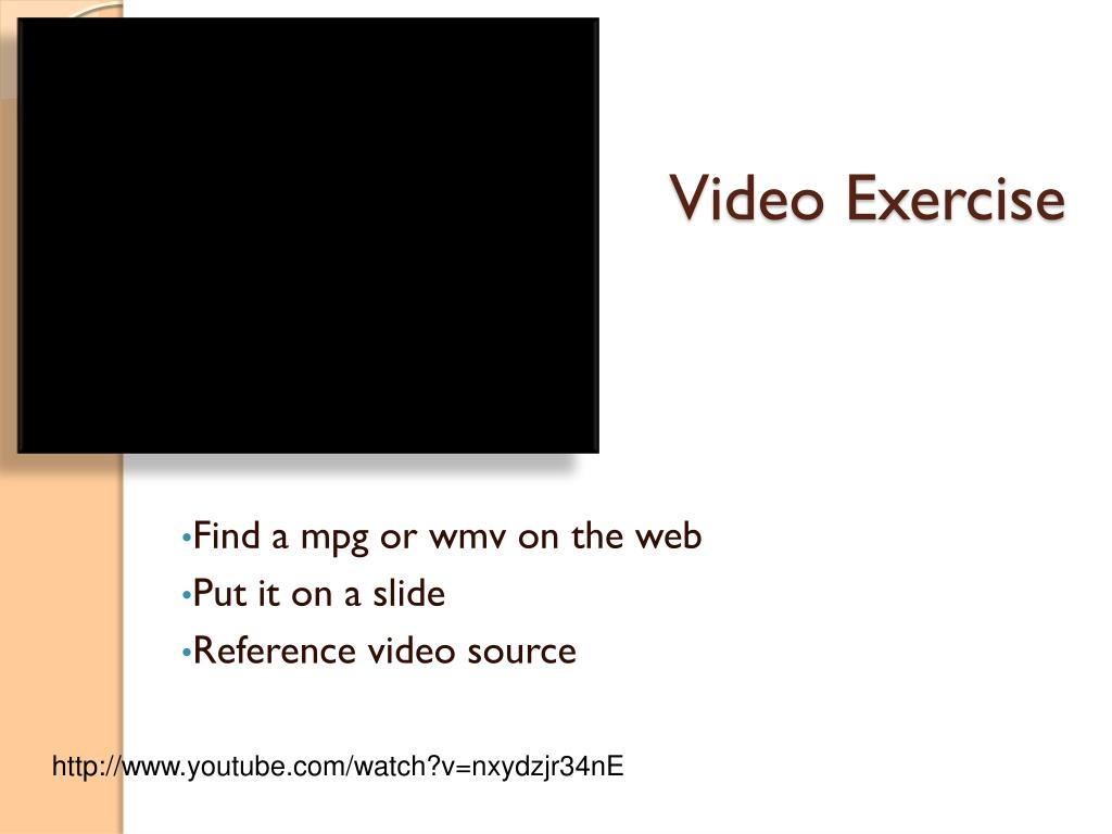 Video Exercise