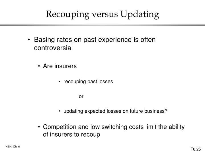 Recouping versus Updating