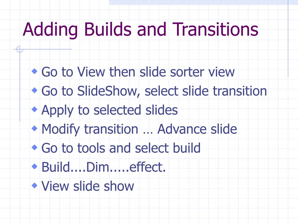 Adding Builds and Transitions