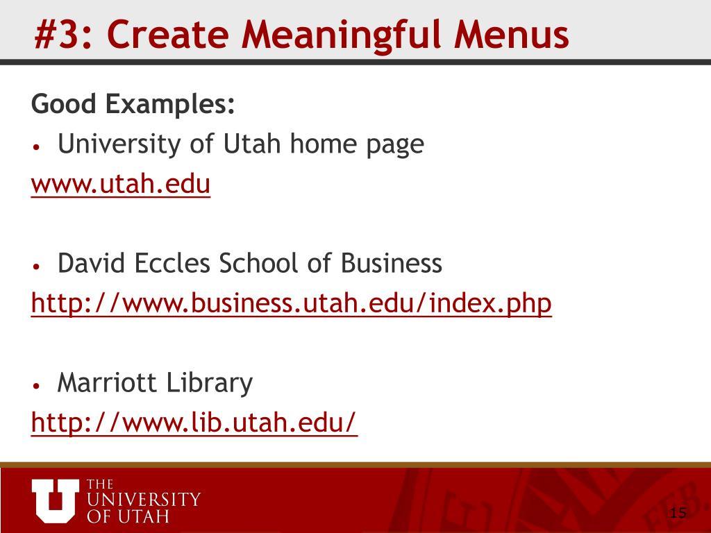 #3: Create Meaningful Menus