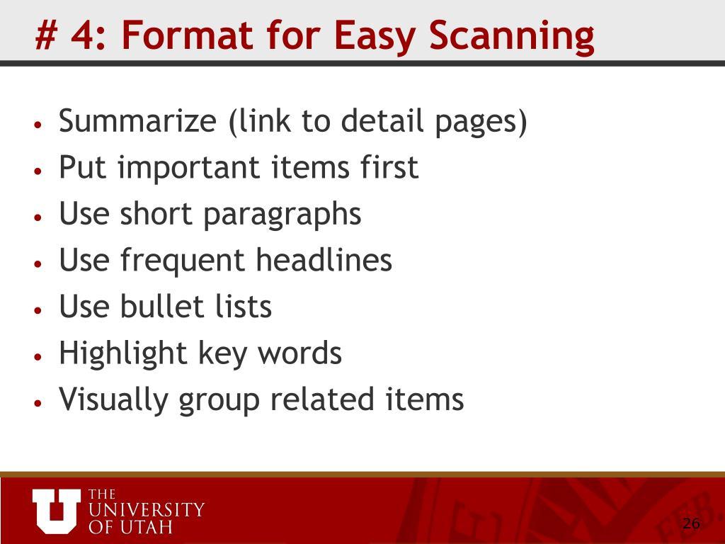 # 4: Format for Easy Scanning