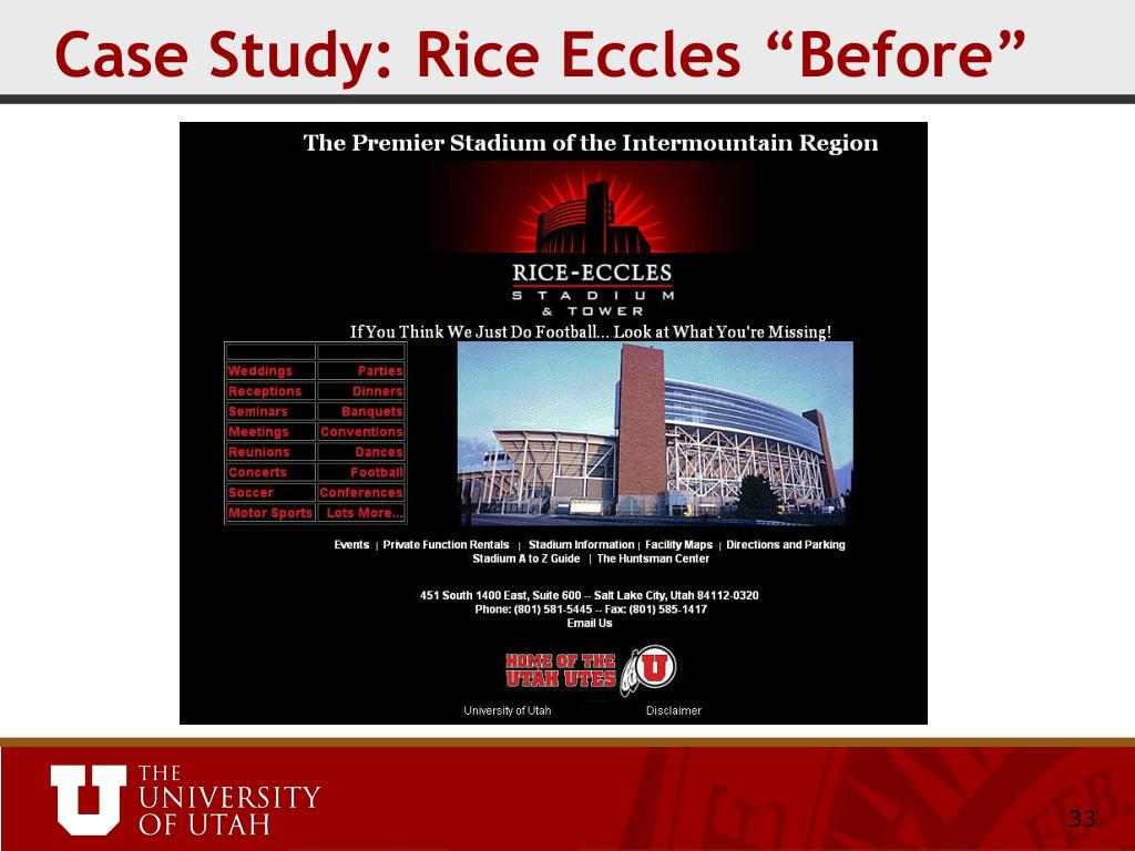 "Case Study: Rice Eccles ""Before"""