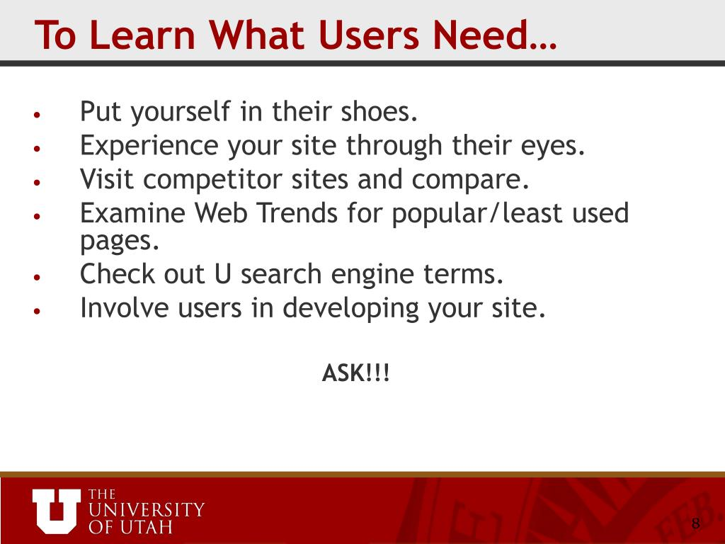 To Learn What Users Need…