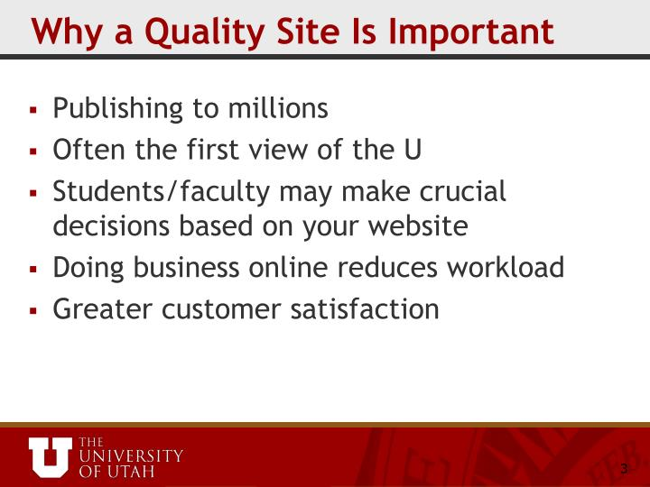 Why a quality site is important