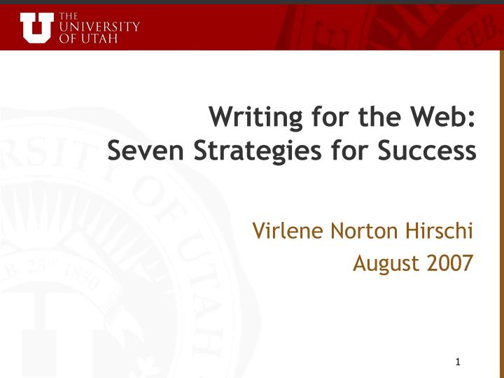 Writing for the web seven strategies for success