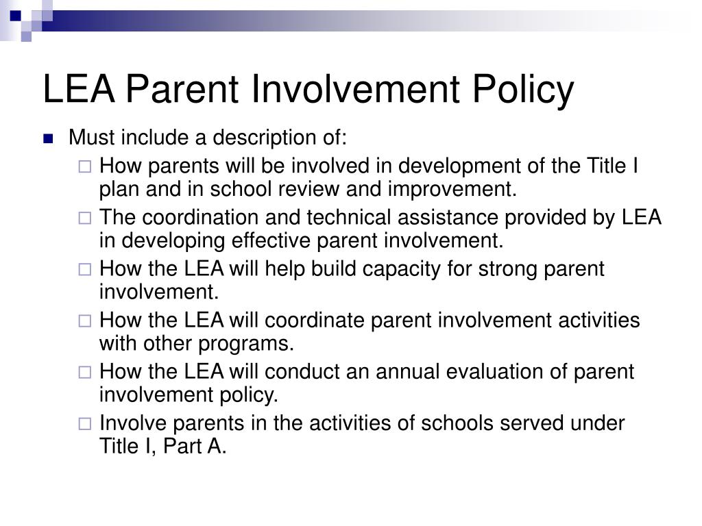 parent involvement plan Provide assistance to schools in planning and implementing parent involvement  activities to improve student achievement and school performance ◇ build.