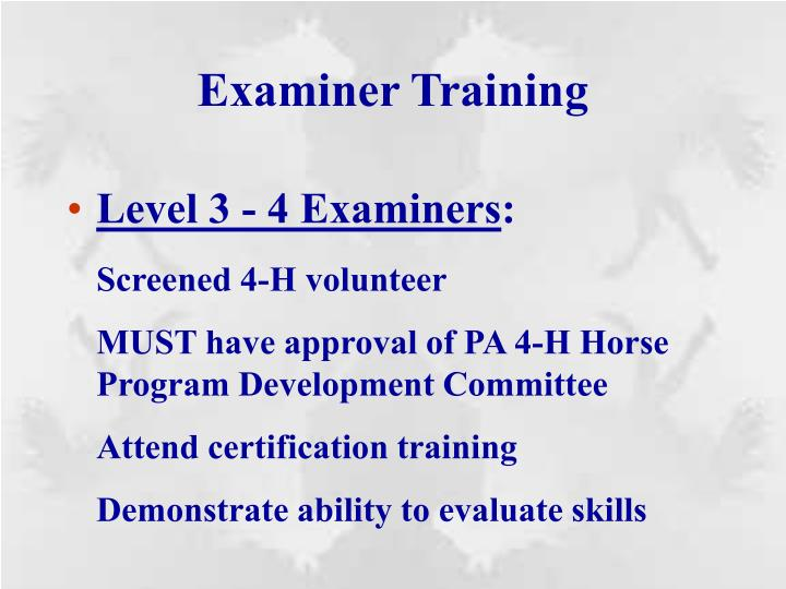 Examiner Training