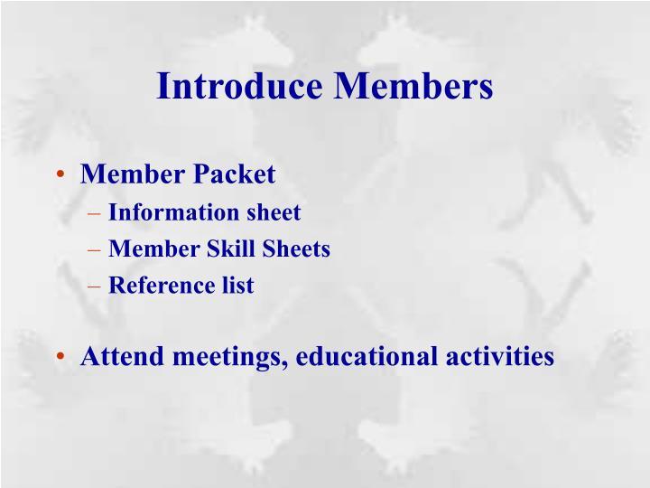 Introduce Members