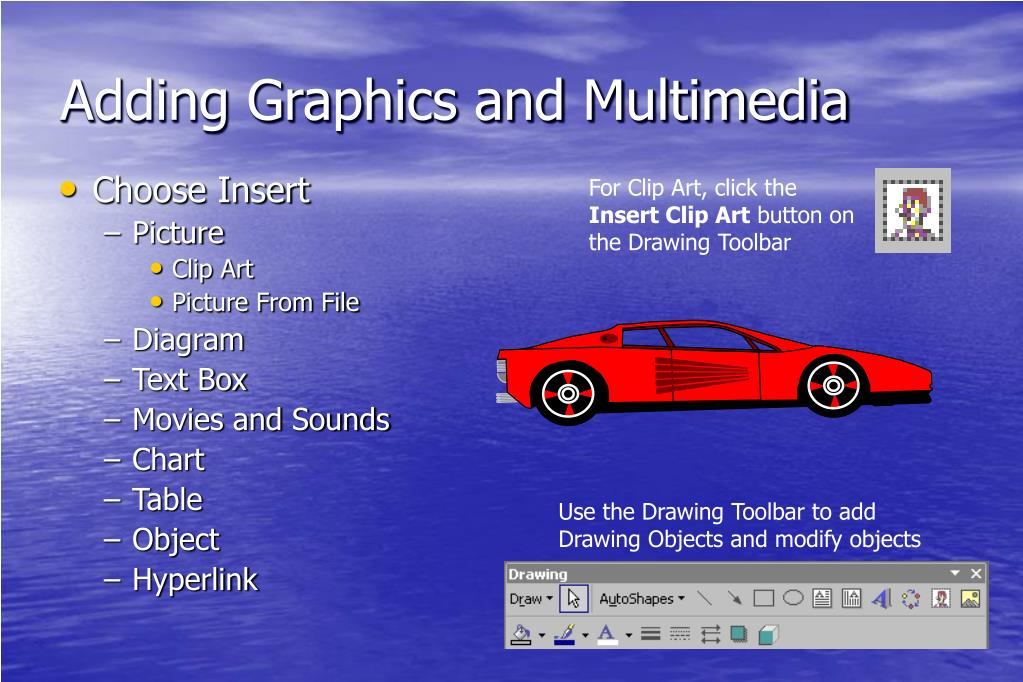 Adding Graphics and Multimedia