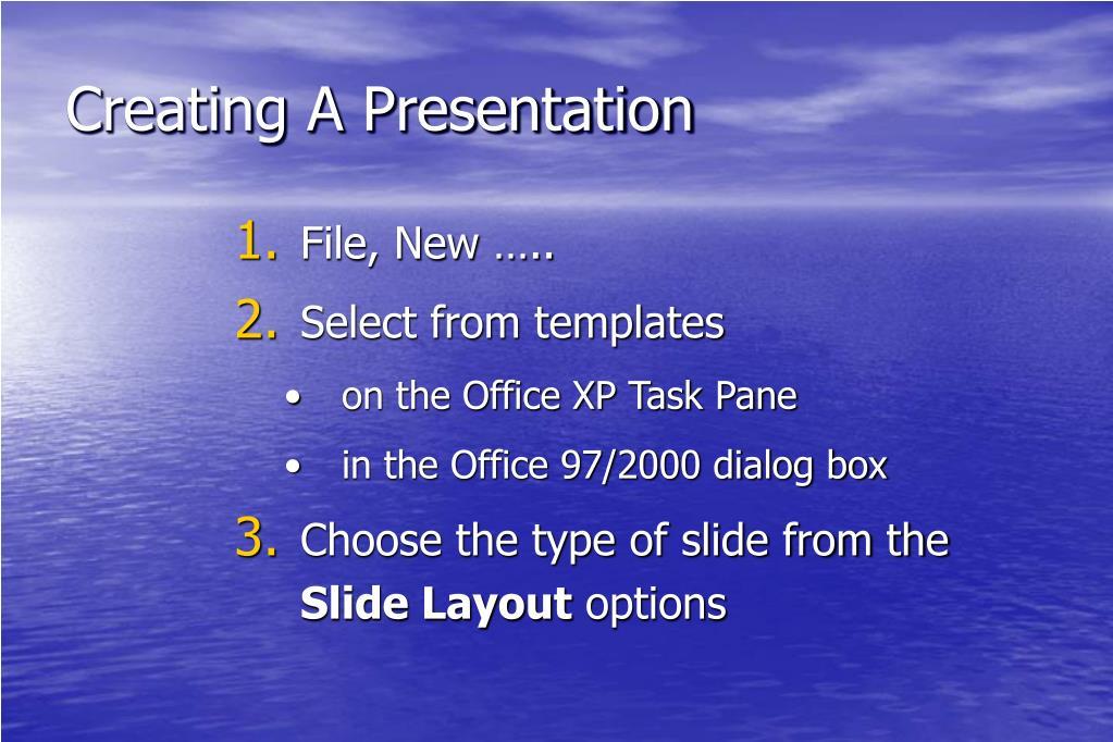 Creating A Presentation