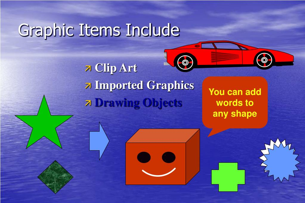 Graphic Items Include